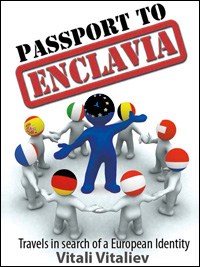 Passport to Enclavia by Vitali Vitaliev